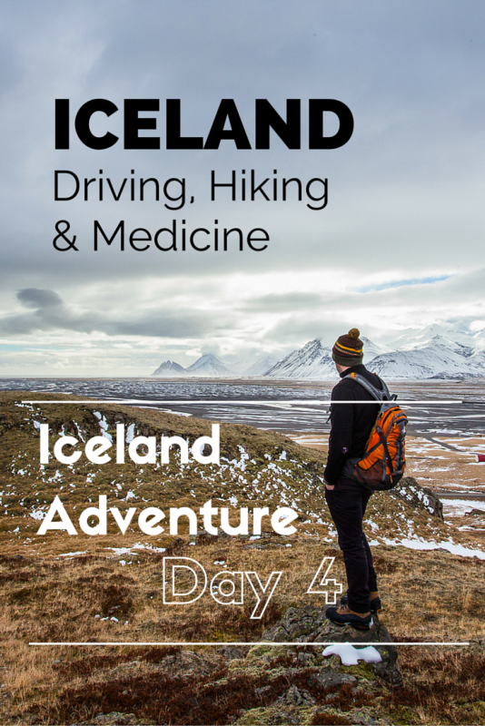 Driving, hiking & medicine - Iceland Adventure - Day 4 | Tracie Travels