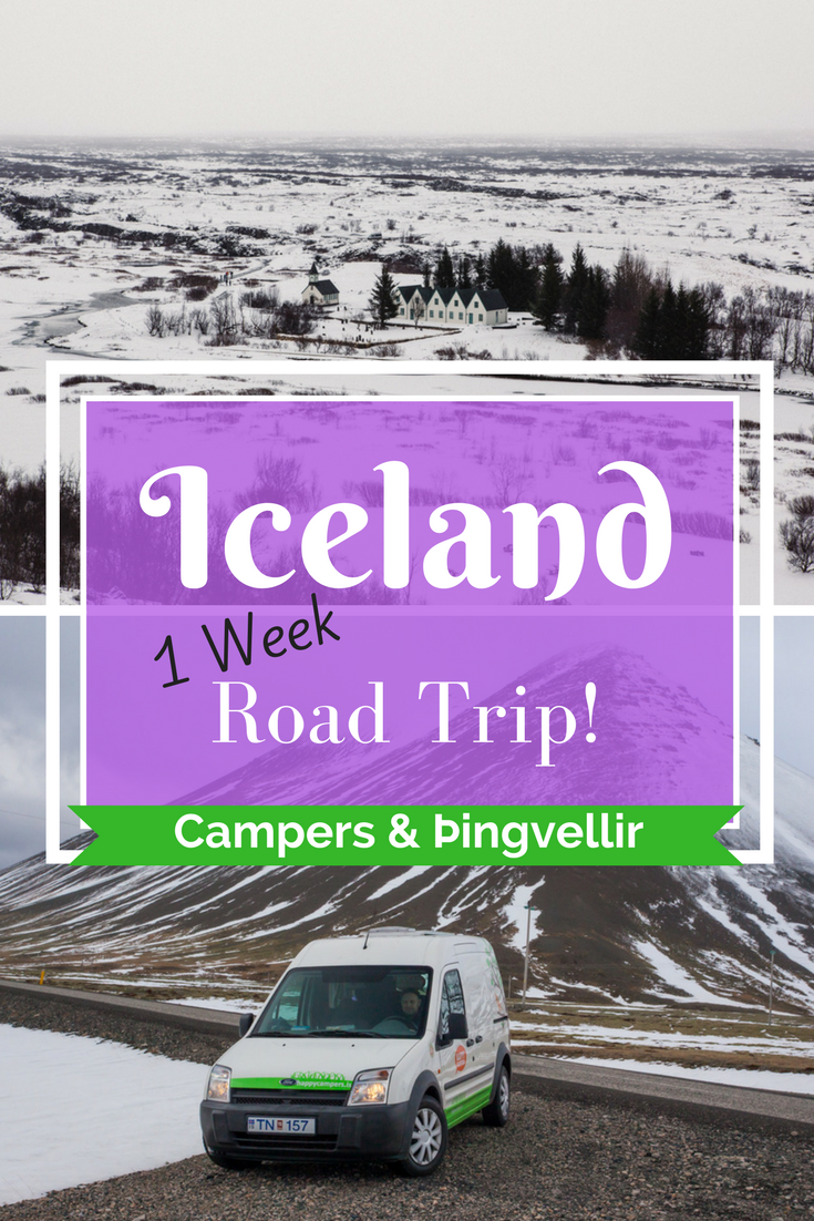 Iceland Road Trip Adventure | Day 1 – Happy Campers & Þingvellir | Tracie Travels