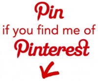Pin me if you find me of Pinterest