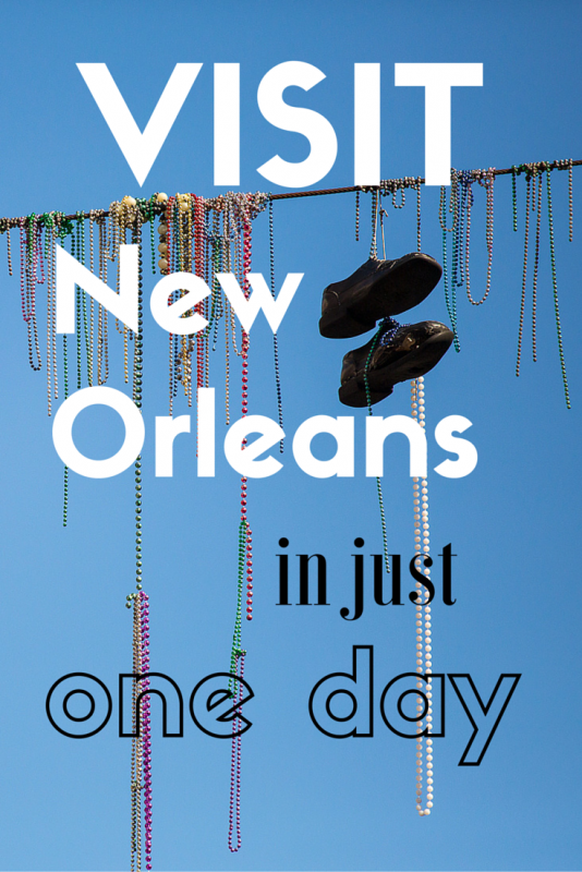 Visit New Orleans in one day