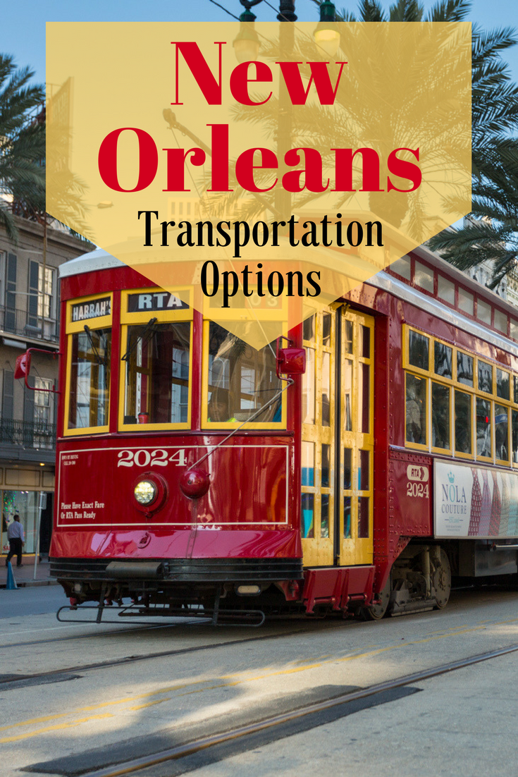 A guide to transportation options in New Orleans | Tracie Travels