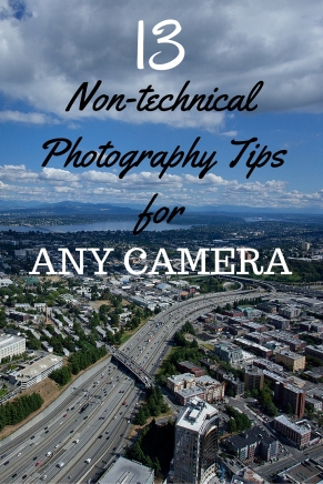 13 non-technical photography tips for any camera