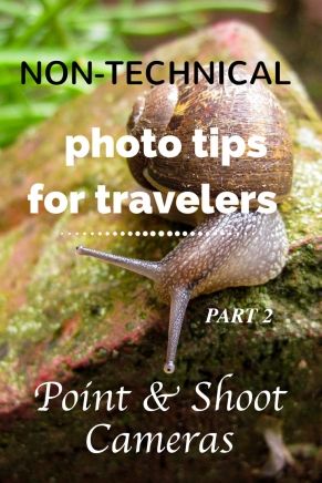 Non-technical photo tips for point and shoot cameras - Tracie Travels
