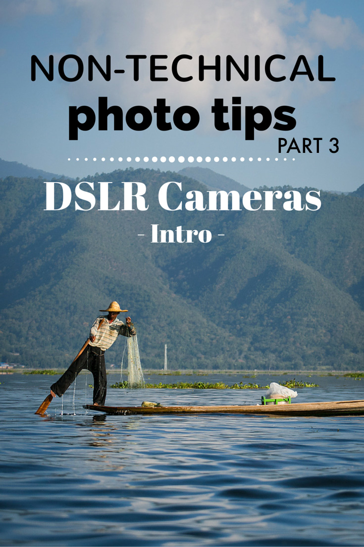 Non-technical photography tips for DSLR cameras - intro