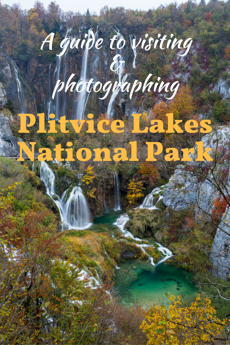 a Guide to visiting Plitvice Lakes National Park