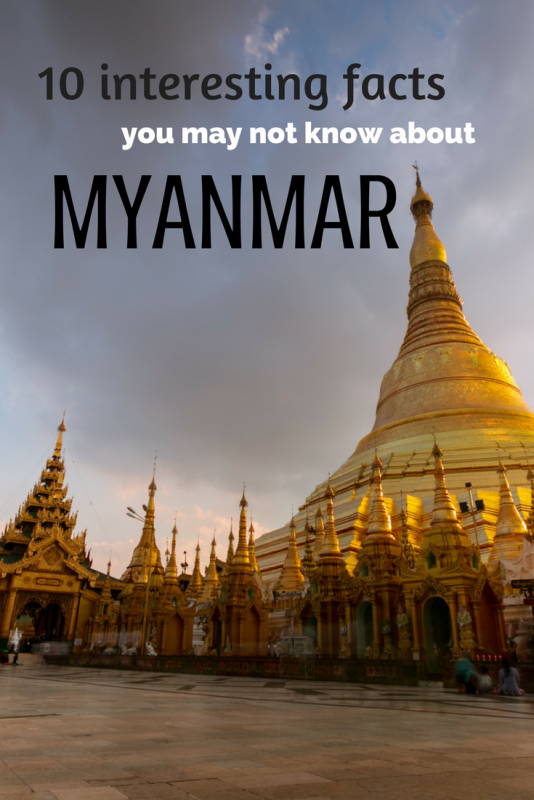 10 interesting facts about Myanmar