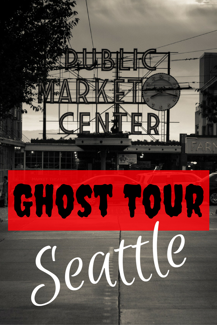 Jen & Tracie Go - Seattle Spotlight | Market Ghost Tour | Tracie Travels >>>