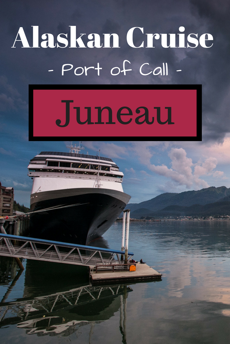 Port of call Juneau, Alaska